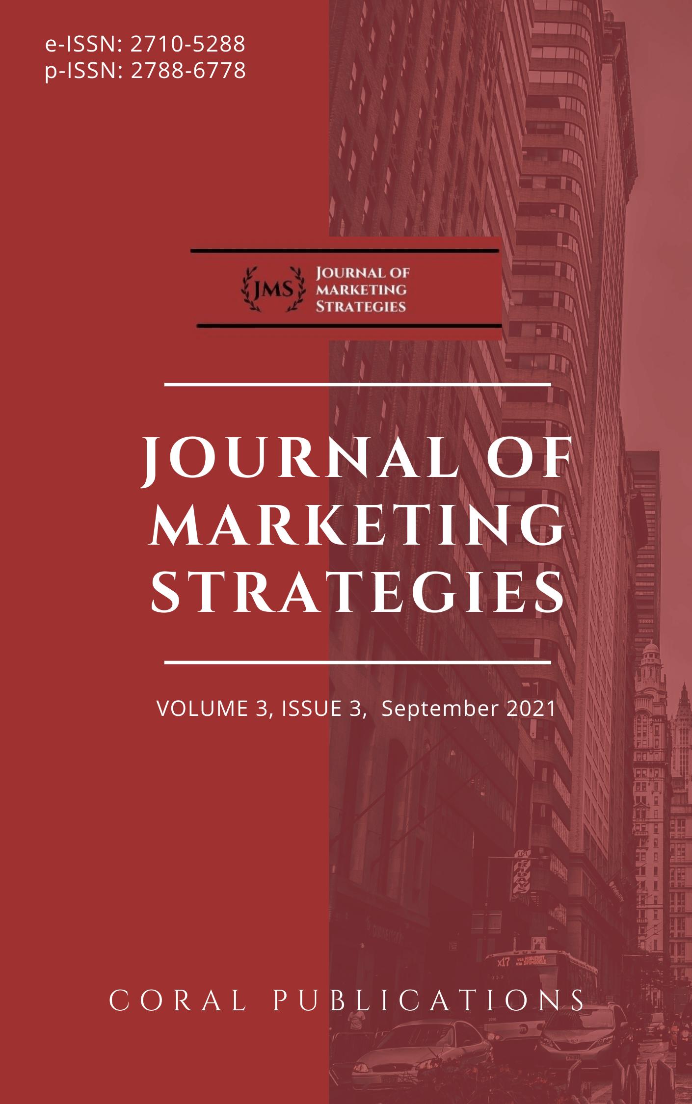 View Vol. 3 No. 3 (2021): Journal of Marketing Strategies September 2021